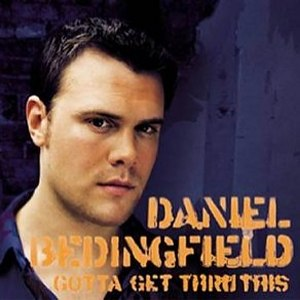 Gotta Get Thru This (album) - Image: Daniel Bedingfield Gotta Get Thru This European CD Cover