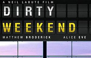 Dirty Weekend (2015 film) - Teaser poster