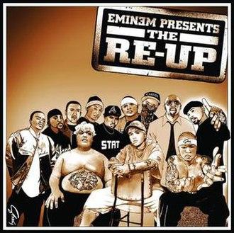 Eminem Presents: The Re-Up - Image: Eminem Presents the Re Up