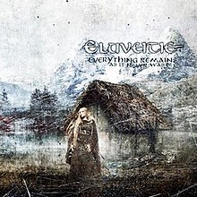 Eluveitie Everything Remains As It Never Was