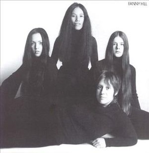 Fanny (band) - Fanny on the cover of their 1972 album Fanny Hill (clockwise from left: Jean Millington, June Millington, Alice de Buhr, Nickey Barclay)