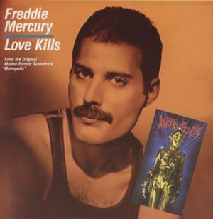 Love Kills (Freddie Mercury song) - Image: Freddie Mercury Love Kills Single 1984