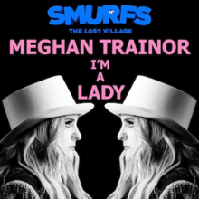 I'm A Lady (Official Single Cover) by Meghan Trainor.png