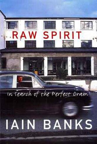 Raw Spirit - Image: Iain Banks Raw Spirit
