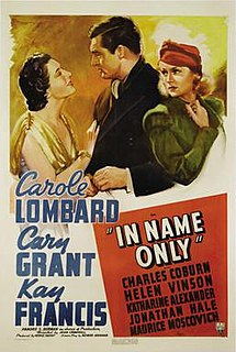 <i>In Name Only</i> 1939 film by John Cromwell