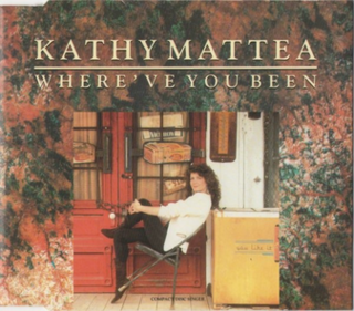 Whereve You Been 1989 single by Kathy Mattea