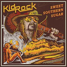 [Image: 220px-Kid_Rock_Sweet_Southern_Sugar.jpg]