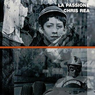 La Passione (1996 film) - Image: La Passione (Chris Rea) album