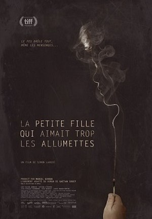 The Little Girl Who Was Too Fond of Matches (film) - Image: Little Girl Too Fond of Matches film poster