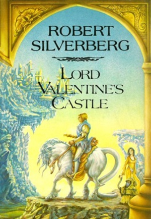 Majipoor series - Cover for Lord Valentine's Castle.