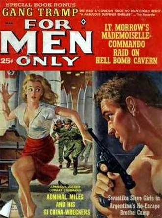 """Men's adventure - The March 1963 cover of For Men Only promised, among other things, """"Swastika Slave Girls in Argentina's No-Escape Brothel Camp!"""""""