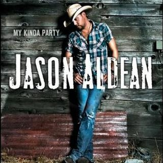 <i>My Kinda Party</i> 2010 studio album by Jason Aldean