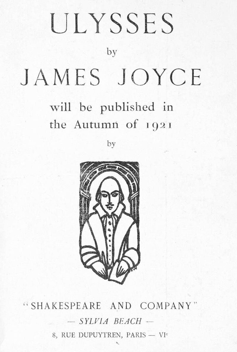 "Page saying 'ULYSSES by JAMES JOYCE will be published in the Autumn of 1921 by ""SHAKESPEARE AND COMPANY"" – SYLVIA BEACH – 8, RUE DUPUYTREN, PARIS – VIe'"