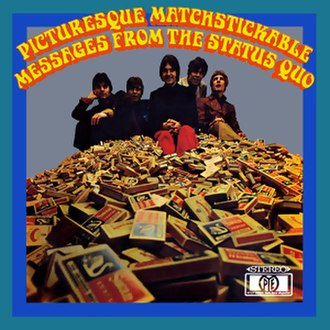 Picturesque Matchstickable Messages from the Status Quo - Image: Picturesque Matchstickable Messages from the Status Quo (album cover)