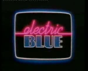 Electric Blue (TV series) - Electric Blue