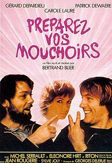 <i>Get Out Your Handkerchiefs</i> 1978 film by Bertrand Blier
