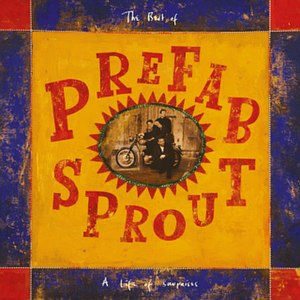 A Life of Surprises – The Best of Prefab Sprout