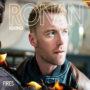 Fires (Ronan Keating song) - Image: Ronan Keating's Fires single cover