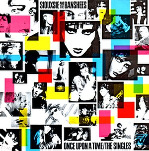 Once Upon a Time: The Singles - Image: Siouxsie And The Banshees Once Upon A Time The Singles album cover