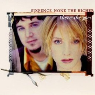There She Goes (The La's song) - Image: Sixpence None The Richer There She Goes
