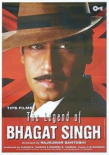 <i>The Legend of Bhagat Singh</i> 2002 film by Rajkumar Santoshi