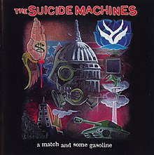 The Suicide Machines - A Match and Some Gasoline cover.jpg