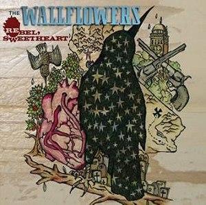 Rebel, Sweetheart - Image: The Wallflowers Rebel, Sweetheart