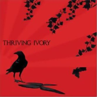 Thriving Ivory (album) - Image: Thriving ivory album 2