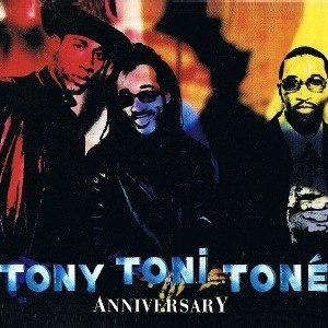 Anniversary (song) - Image: Tony Toni Tone Anniversary
