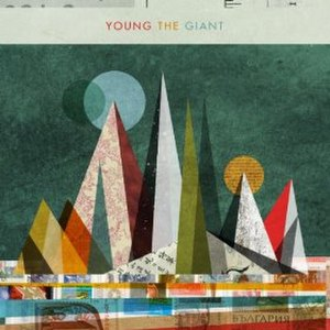 Young the Giant (album) - Image: Young the Giant Young the Giant