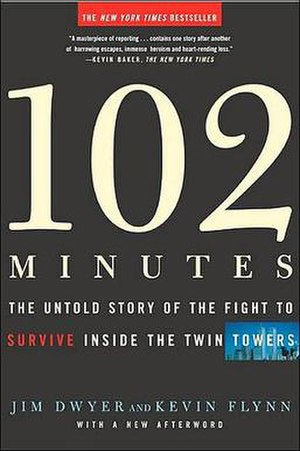 102 Minutes: The Untold Story of the Fight to Survive Inside the Twin Towers - The front book cover art of an updated version of 102 Minutes.