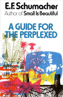 <i>A Guide for the Perplexed</i> book by Ernst Friedrich Schumacher
