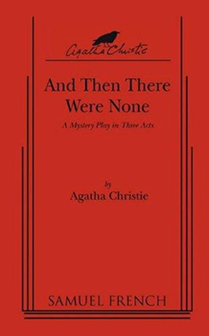 And Then There Were None (play) - Samuel French 2011 edition