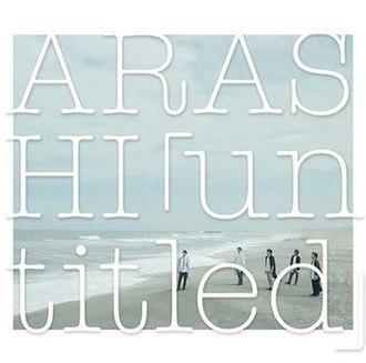 Untitled (Arashi album) - Image: Arashiuntitled