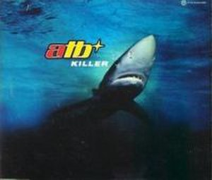 Killer (Adamski song) - Image: Atb Killer
