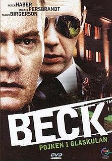 <i>Beck – Pojken i glaskulan</i> 2002 film by Daniel Lind Lagerlöf