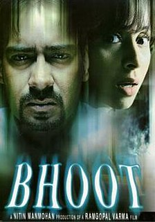 <i>Bhoot</i> (film) 2003 film by Ram Gopal Varma