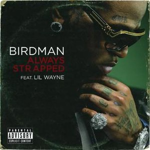 Always Strapped - Image: Birdman Always Strapped Single Cover 2009