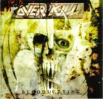 Bloodletting (Overkill album) - Image: Bloodletting (Overkill album)