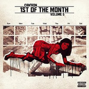 1st of the Month Vol. 5 - Image: Cam'ron 1st of the Month Vol. 5