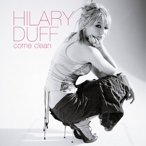 Come Clean (Hilary Duff song) - Image: Come Clean