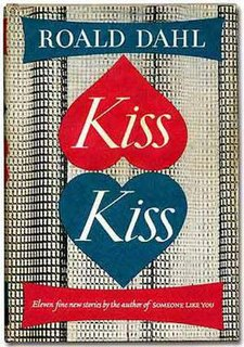 <i>Kiss Kiss</i> (book) collection of short stories by Roald Dahl, first published in 1960