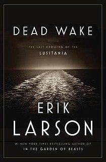 <i>Dead Wake: The Last Crossing of the Lusitania</i> book by Erik Larson