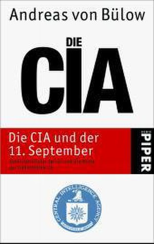 The CIA and September 11 - Image: Die CIA und der 11 September