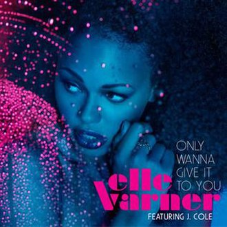 Only Wanna Give It to You - Image: Ellevarner onlywanna