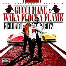 Gucci Mane-Waka Flocka-Ferrari Boyz Album Leak Listen and Download