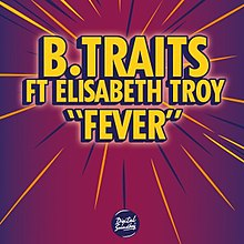 B.Traits featuring Elisabeth Troy — Fever (studio acapella)