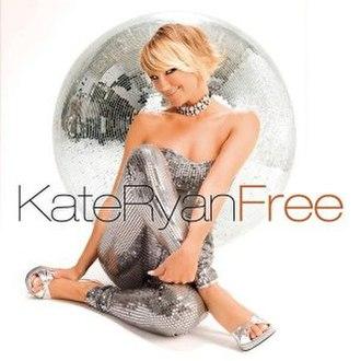 Free (Kate Ryan album) - Image: Free (Kate Ryan album)