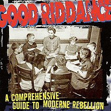 El topic de GOOD RIDDANCE 220px-Good_Riddance_-_A_Comprehensive_Guide_to_Moderne_Rebellion_cover