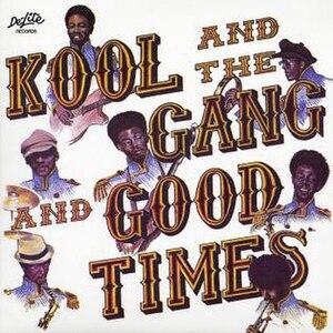 Good Times (Kool & the Gang album) - Image: Good Times 1972